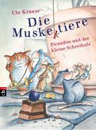 Ute Krause: Die Muskeltiere - Picandou und der kleine Schreihals ★★★★★