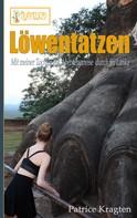 Patrice Kragten: Löwentatzen