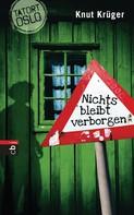 Knut Krüger: Tatort Oslo - Nichts bleibt verborgen ★★★★★