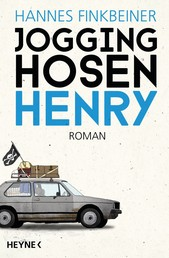Jogginghosen-Henry - Roman