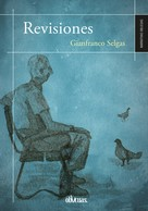 Gianfranco Selgas: Revisiones