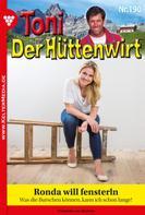 Frederike von Buchner: Toni der Hüttenwirt 190 – Heimatroman