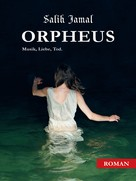 Salih Jamal: Orpheus