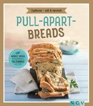 Nina Engels: Pull-apart-Breads - Zupfbrote süß & herzhaft ★★★★