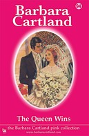 Barbara Cartland: The Queen Wins