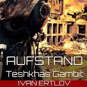 Aufstand - Teshkhas Gambit