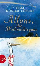 Alfons, die Weihnachtsgans