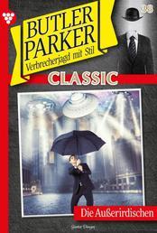Butler Parker Classic 38 – Kriminalroman - Die Außeriridischen