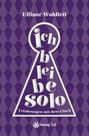 Ellinor Wohlfeil: Ich bleibe solo ★★★
