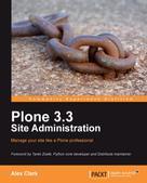 Alex Clark: Plone 3.3 Site Administration