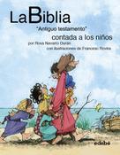"""Rosa Navarro Durán: La BIBLIA """"Antiguo testamento"""" contado a los niños ★★★★★"""