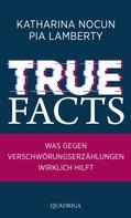 Katharina Nocun: True Facts ★★★★