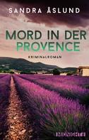 Sandra Åslund: Mord in der Provence ★★★★