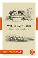 Wilhelm Busch: Das große Lesebuch ★★★★★