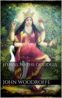John Woodroffe: Hymns to the Goddess
