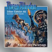 "Perry Rhodan Silber Edition 66: Kampf der Paramags - 3. Band des Zyklus ""Die Altmutanten"""