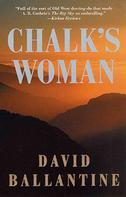 David Ballantine: Chalk's Woman