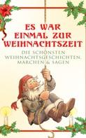 Beatrix Potter: Es war einmal zur Weihnachtszeit: Die schönsten Weihnachtsgeschichten, Märchen & Sagen