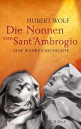 Die Nonnen von Sant'Ambrogio - Eine wahre Geschichte