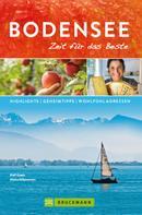 Rolf Goetz: Bruckmann Reiseführer Bodensee: Zeit für das Beste.