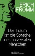 Erich Fromm: Der Traum ist die Sprache des universalen Menschen ★★★★