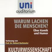 Warum lachen die Menschen? - Kulturwissenschaft