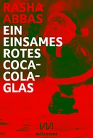 Rasha Abbas: Ein einsames rotes Coca-Cola-Glas