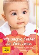 Cornelia Nitsch: Wie unsere Kinder die Welt sehen