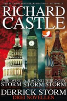 Richard Castle: Derrick Storm: Drei Novellen ★★★★