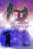 Ewa A.: Just a little Teenage-Dream ★★★★★
