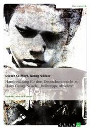 """Handreichung für den Deutschunterricht zu Hans Georg Noack: """"Rolltreppe abwärts"""""""