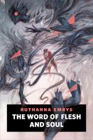 Ruthanna Emrys: The Word of Flesh and Soul