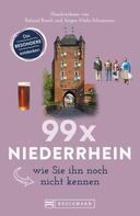 Nicole Marks: 99 x Niederrhein, wie Sie ihn noch nicht kennen ★★★★★