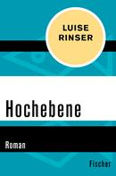 Luise Rinser: Hochebene