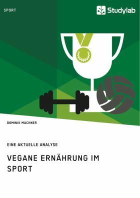 Vegane Ernährung im Sport