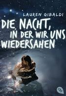 Lauren Gibaldi: Die Nacht, in der wir uns wiedersahen ★★★★
