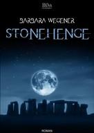 Barbara Wegener: Stonehenge