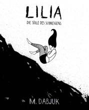 Lilia - Die Stille des Schweigens