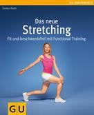 Stefan Rieth: Das neue Stretching