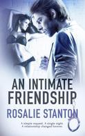 Rosalie Stanton: An Intimate Friendship ★★★★★