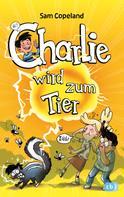 Sam Copeland: Charlie wird zum Tier ★★★★★