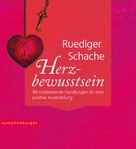 Ruediger Schache: Herzbewusstsein ★★★★★