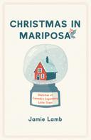 Jamie Lamb: Christmas in Mariposa