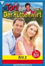 Toni der Hüttenwirt Box 2 – Heimatroman - E-Book 6-10