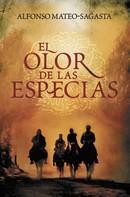 Alfonso Mateo-Sagasta: El olor de las especias