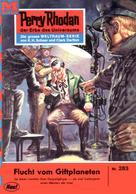 Kurt Mahr: Perry Rhodan 283: Flucht vom Giftplaneten ★★★★