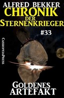 Alfred Bekker: Chronik der Sternenkrieger 33: Goldenes Artefakt ★★★★