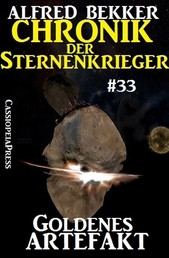 Chronik der Sternenkrieger 33: Goldenes Artefakt