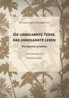 Elisabeth Deeken: Die unbekannte Ferne, das unbekannte Leben