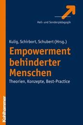Empowerment behinderter Menschen - Theorien, Konzepte, Best-Practice